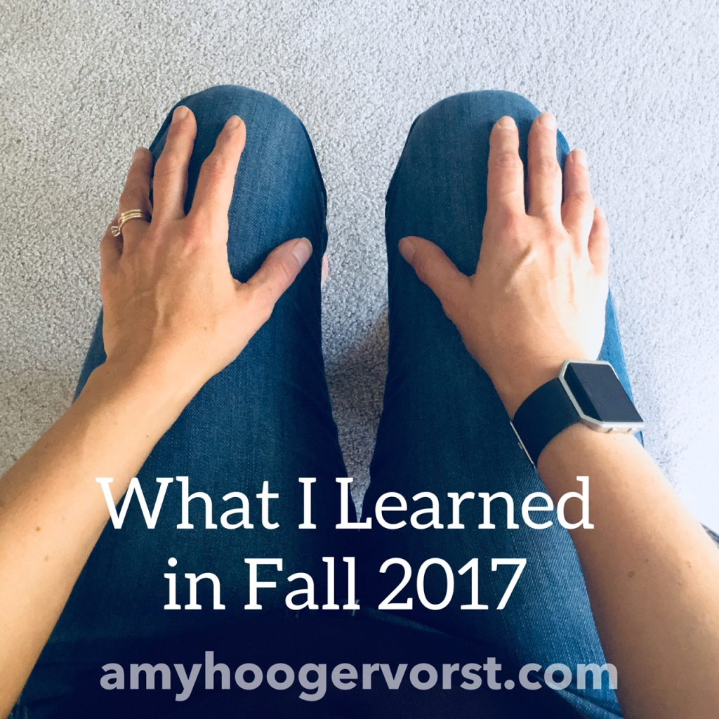 what i learned in fall 2017