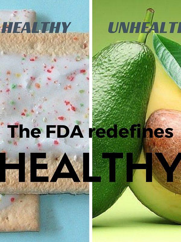 "Pop Tarts Better than Avocados? FDA to Redefine ""Healthy"""
